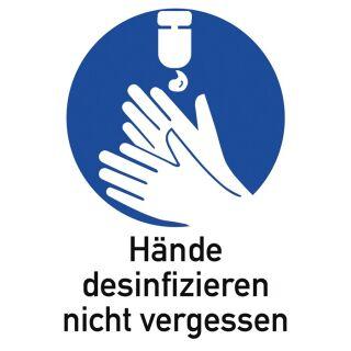 Gebotszeichen ASR A1.3/DIN EN ISO 7010 Hände desinfizieren nicht vergessen Folie