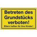 Hinweiszeichen Grundstück betreten verboten...